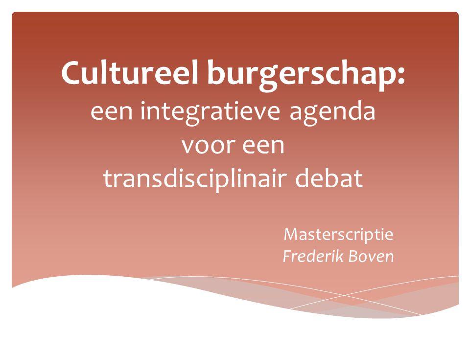 Cultureel burgerschap: een integratieve agenda voor een transdisciplinair debat