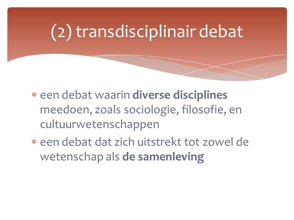 (2) transdisciplinair debat