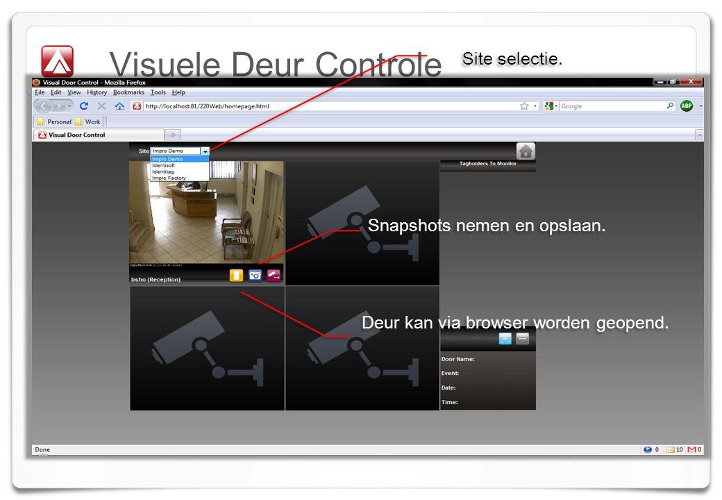 Visuele Deur Controle Site selectie. Snapshots nemen en opslaan.