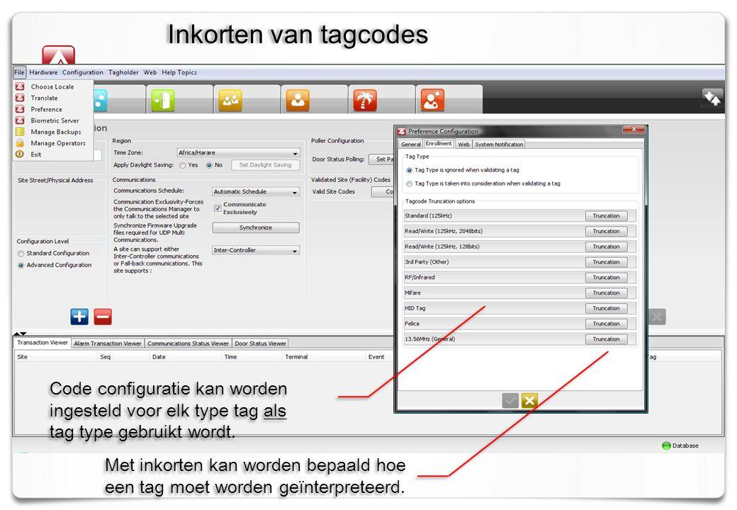 Inkorten van tagcodes Code configuratie kan worden ingesteld voor elk type tag als. tag type gebruikt wordt.