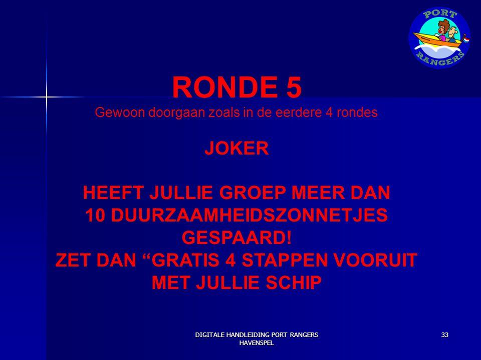 RONDE 5 JOKER HEEFT JULLIE GROEP MEER DAN