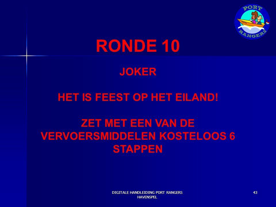 RONDE 10 JOKER HET IS FEEST OP HET EILAND!