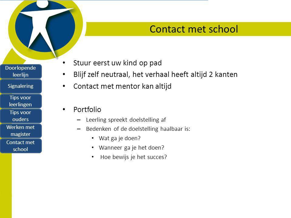 Contact met school Stuur eerst uw kind op pad