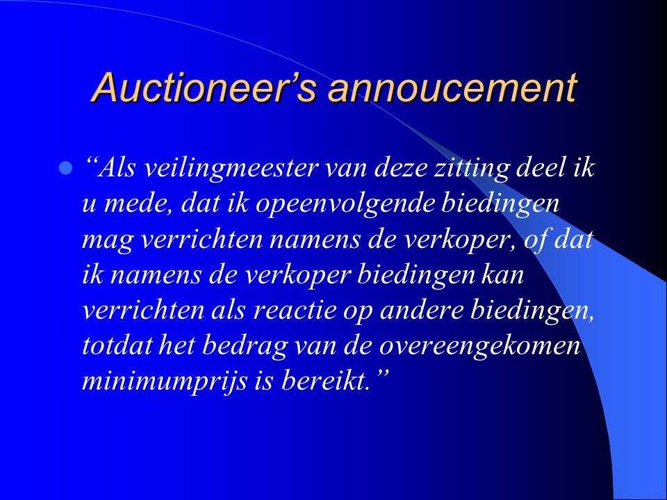 Auctioneer's annoucement