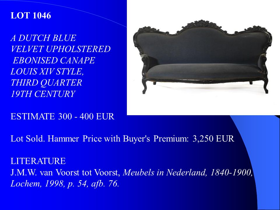 LOT 1046 A DUTCH BLUE. VELVET UPHOLSTERED. EBONISED CANAPE. LOUIS XIV STYLE, THIRD QUARTER. 19TH CENTURY.