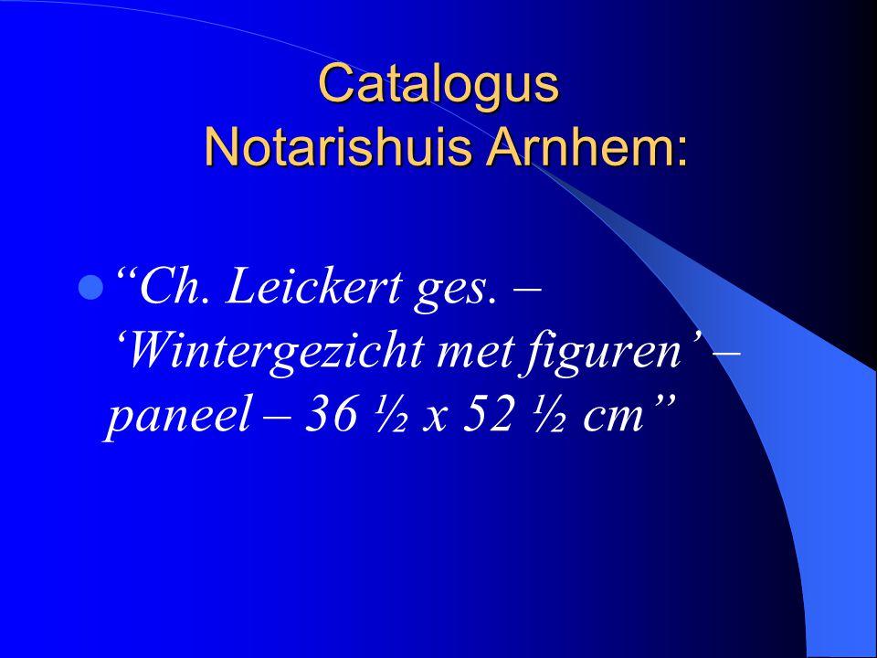 Catalogus Notarishuis Arnhem: