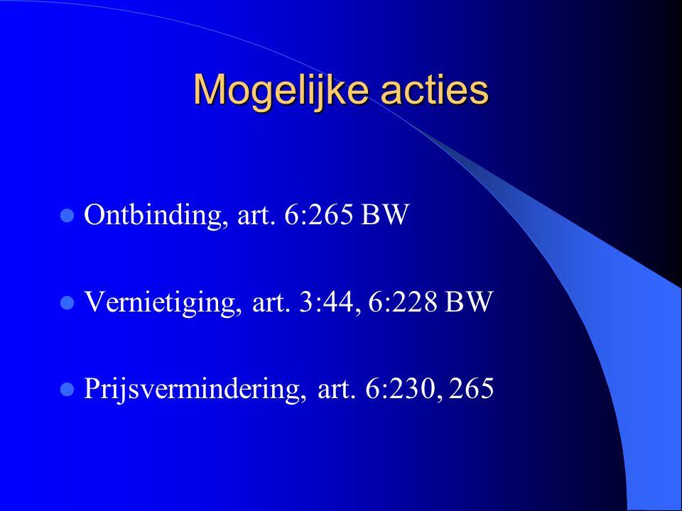 Mogelijke acties Ontbinding, art. 6:265 BW