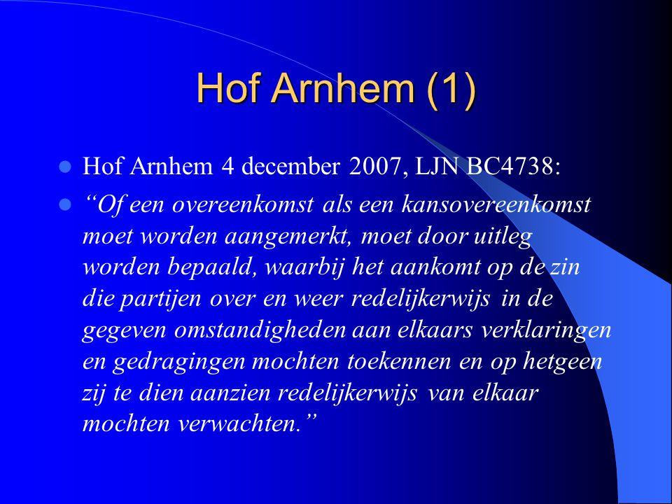 Hof Arnhem (1) Hof Arnhem 4 december 2007, LJN BC4738:
