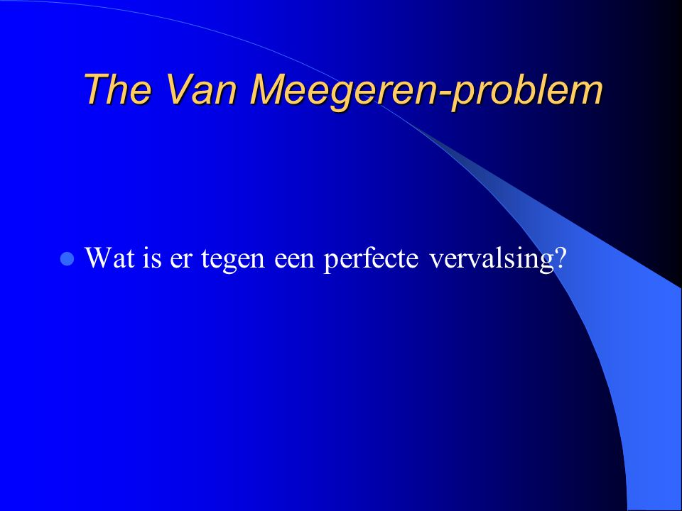 The Van Meegeren-problem