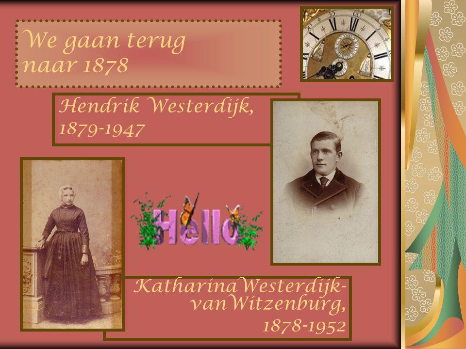 We gaan terug naar 1878 Hendrik Westerdijk, 1879-1947
