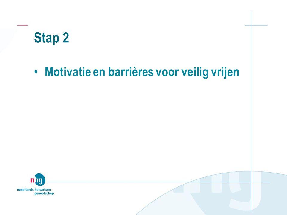 Stap 2 Motivatie en barrières voor veilig vrijen