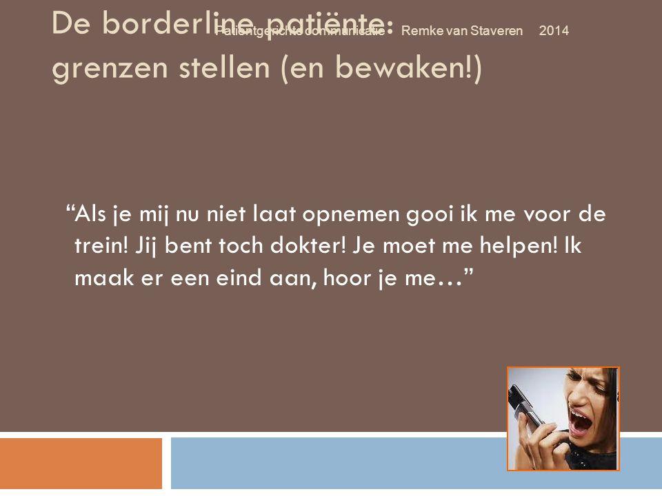 De borderline patiënte: grenzen stellen (en bewaken!)