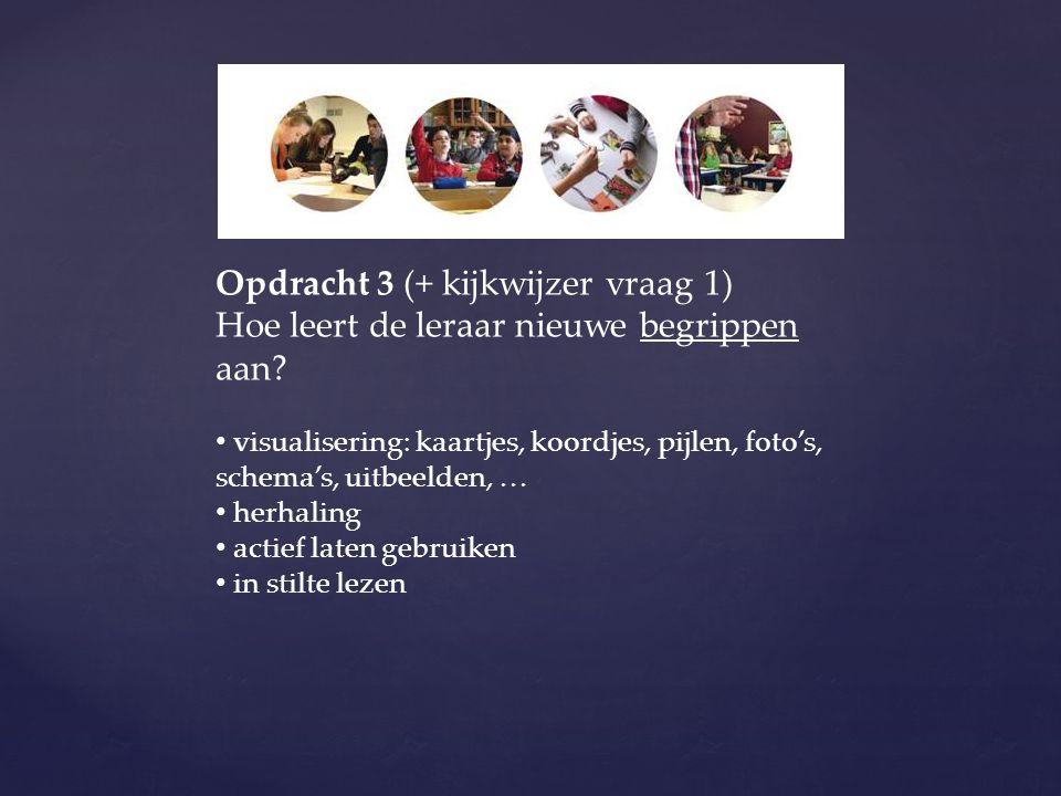 Opdracht 3 (+ kijkwijzer vraag 1)