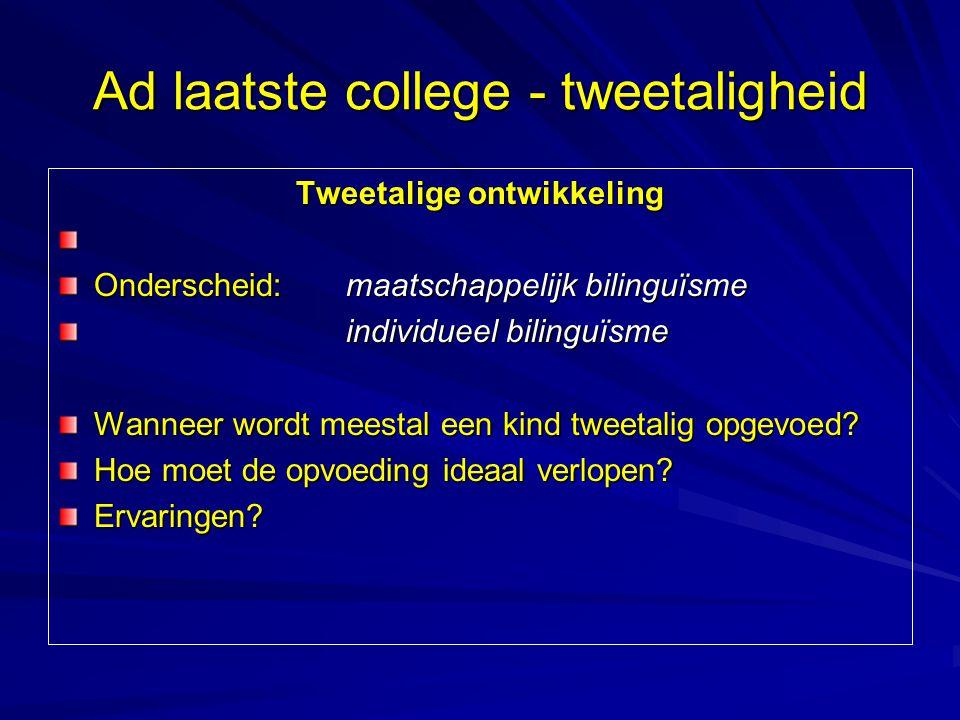 Ad laatste college - tweetaligheid