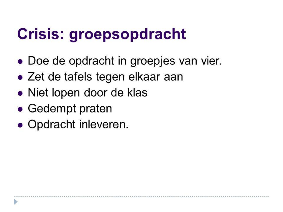 Crisis: groepsopdracht