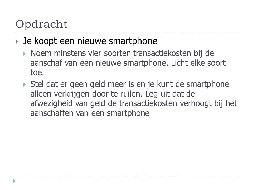 Opdracht Je koopt een nieuwe smartphone