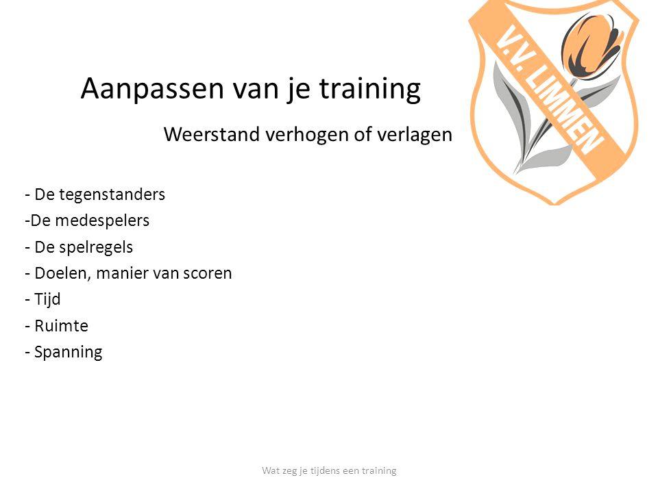 Aanpassen van je training