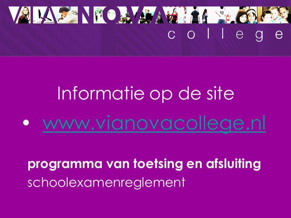 www.vianovacollege.nl Informatie op de site