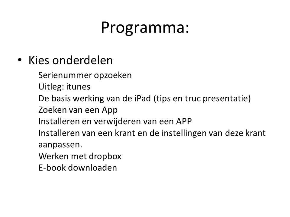 Programma: Kies onderdelen aanpassen. Werken met dropbox