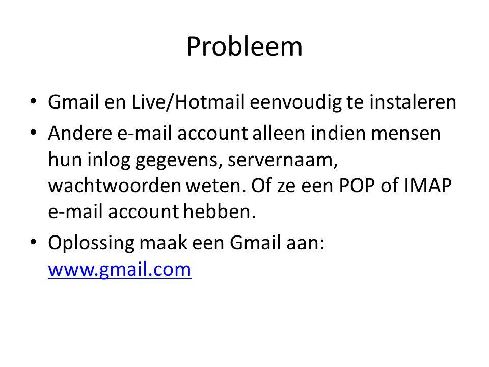 Probleem Gmail en Live/Hotmail eenvoudig te instaleren