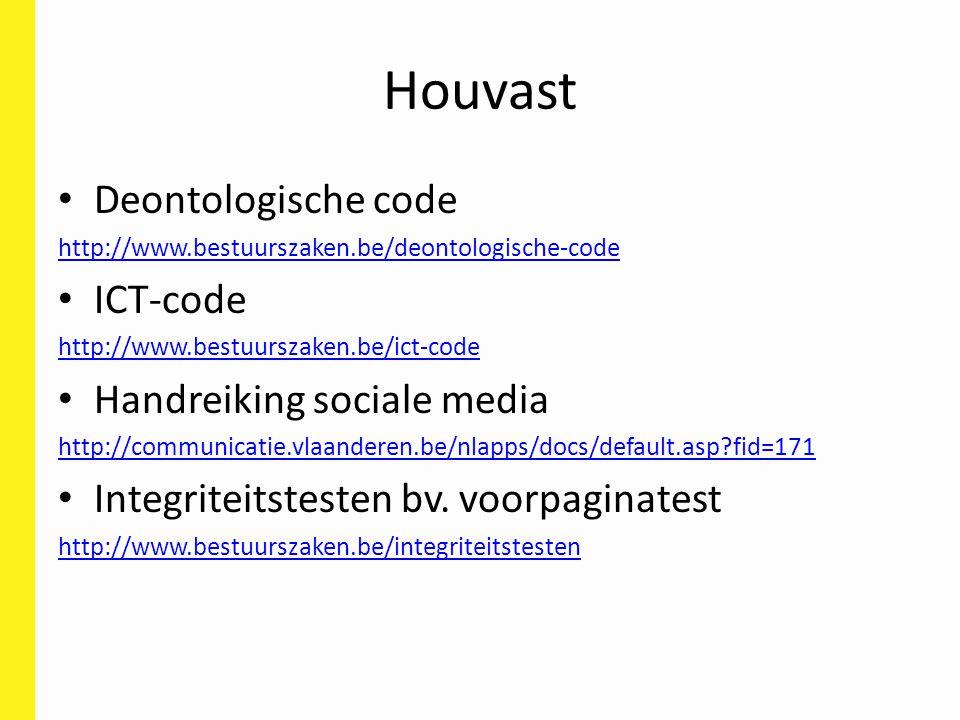 Houvast Deontologische code ICT-code Handreiking sociale media