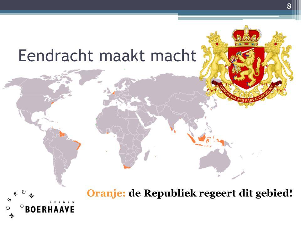 Eendracht maakt macht Oranje: de Republiek regeert dit gebied!