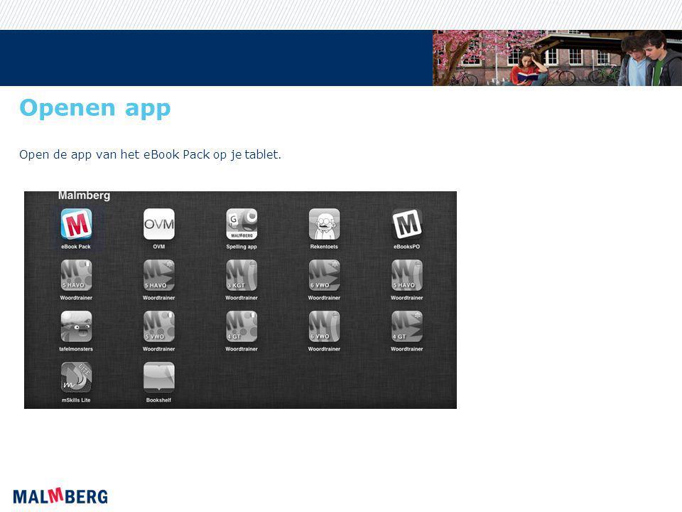 Openen app Open de app van het eBook Pack op je tablet.