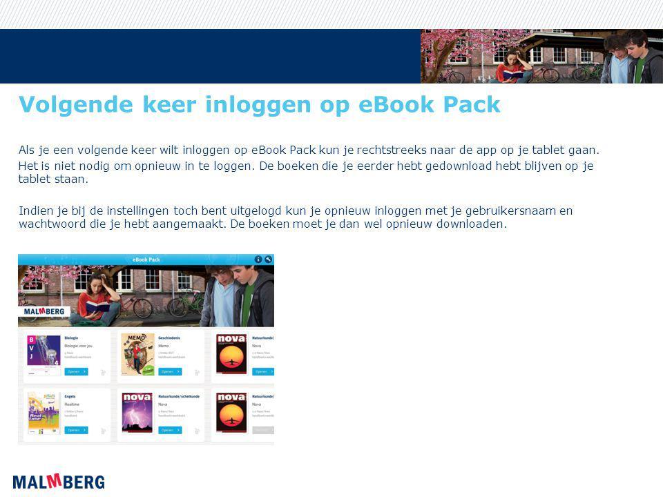 Volgende keer inloggen op eBook Pack