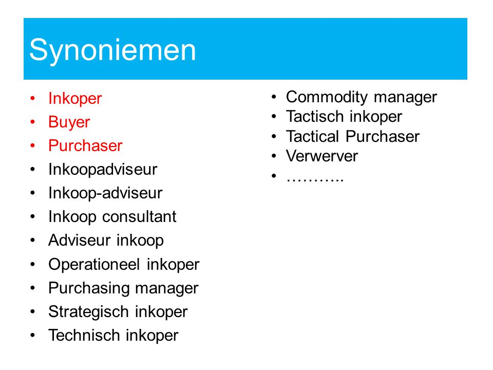 Synoniemen Commodity manager Inkoper Buyer Tactisch inkoper