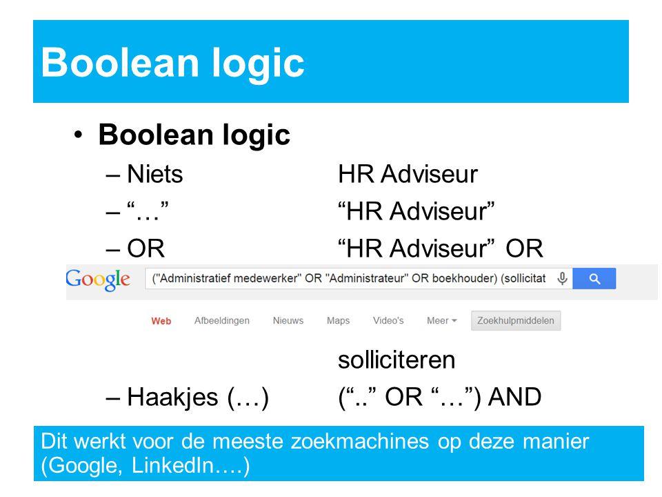Boolean logic Boolean logic Niets HR Adviseur … HR Adviseur