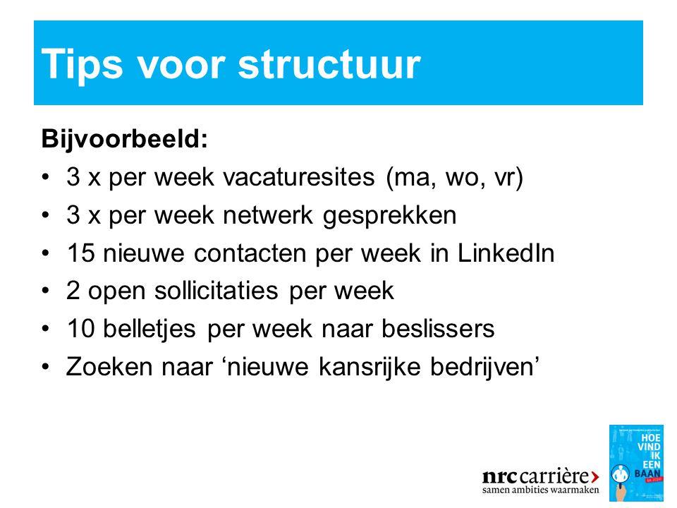Tips voor structuur Bijvoorbeeld:
