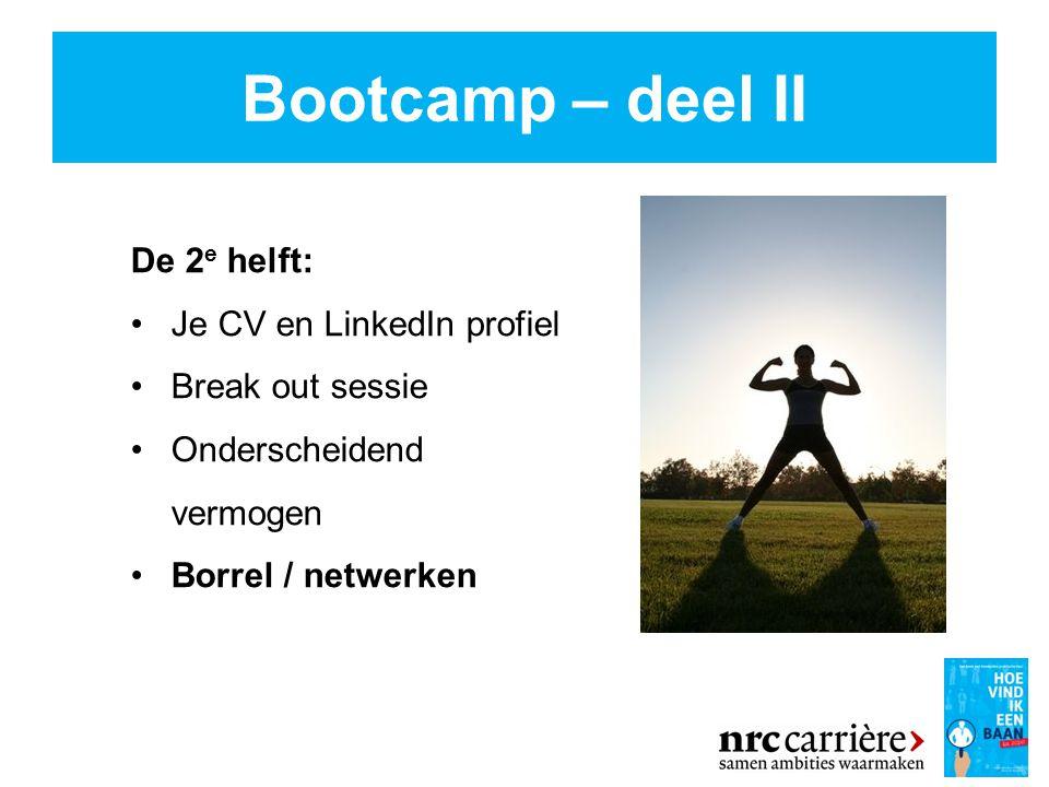 Bootcamp – deel II De 2e helft: Je CV en LinkedIn profiel