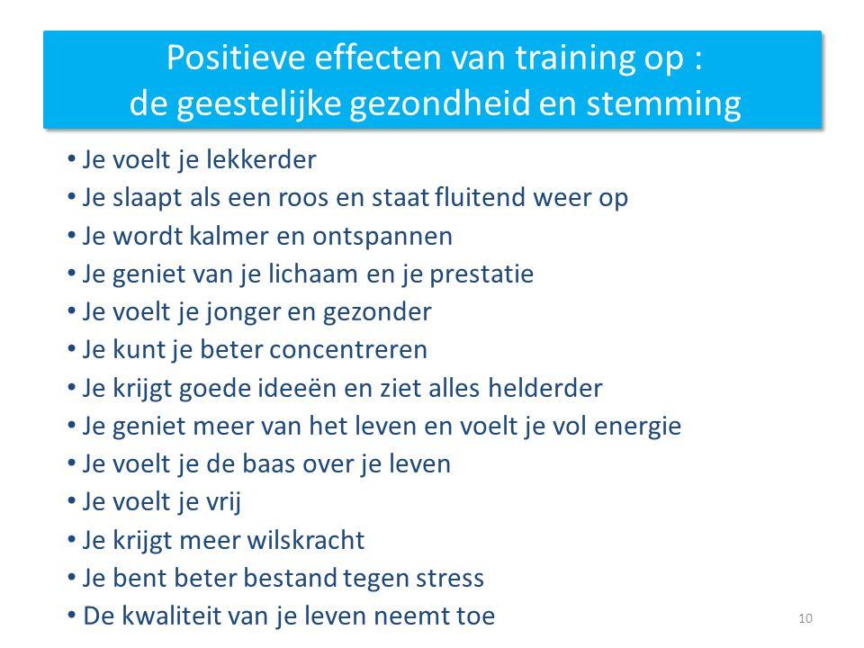 Positieve effecten van training op : de geestelijke gezondheid en stemming