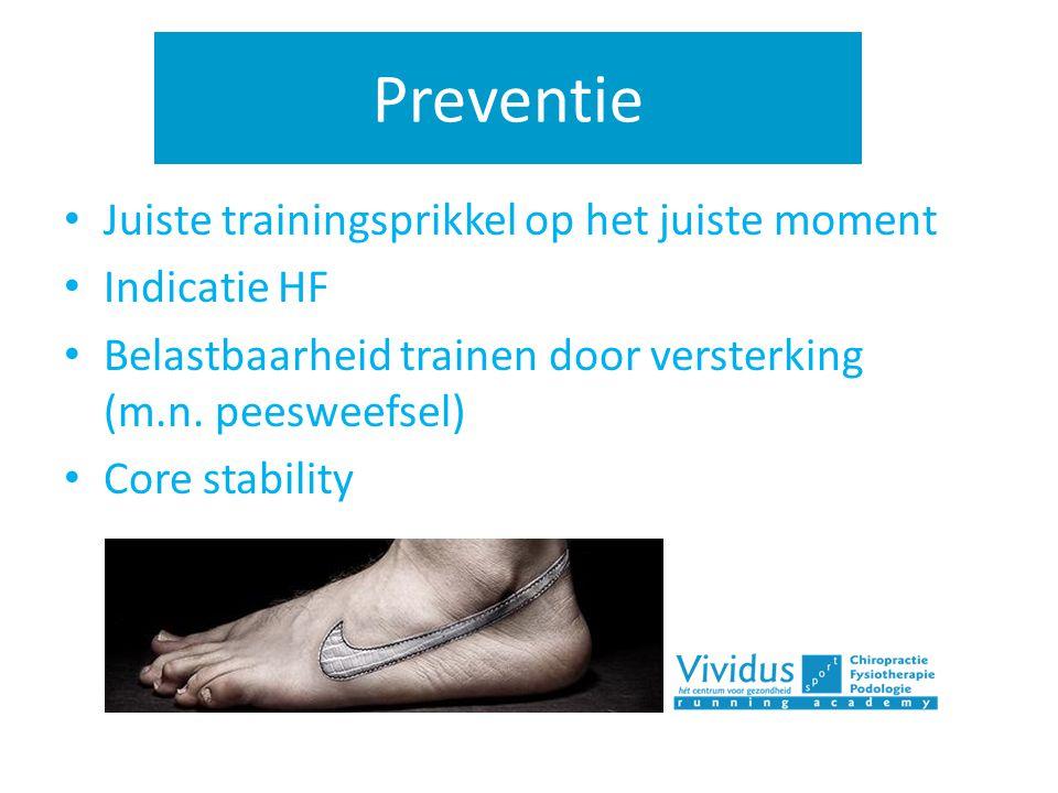 Preventie Juiste trainingsprikkel op het juiste moment Indicatie HF