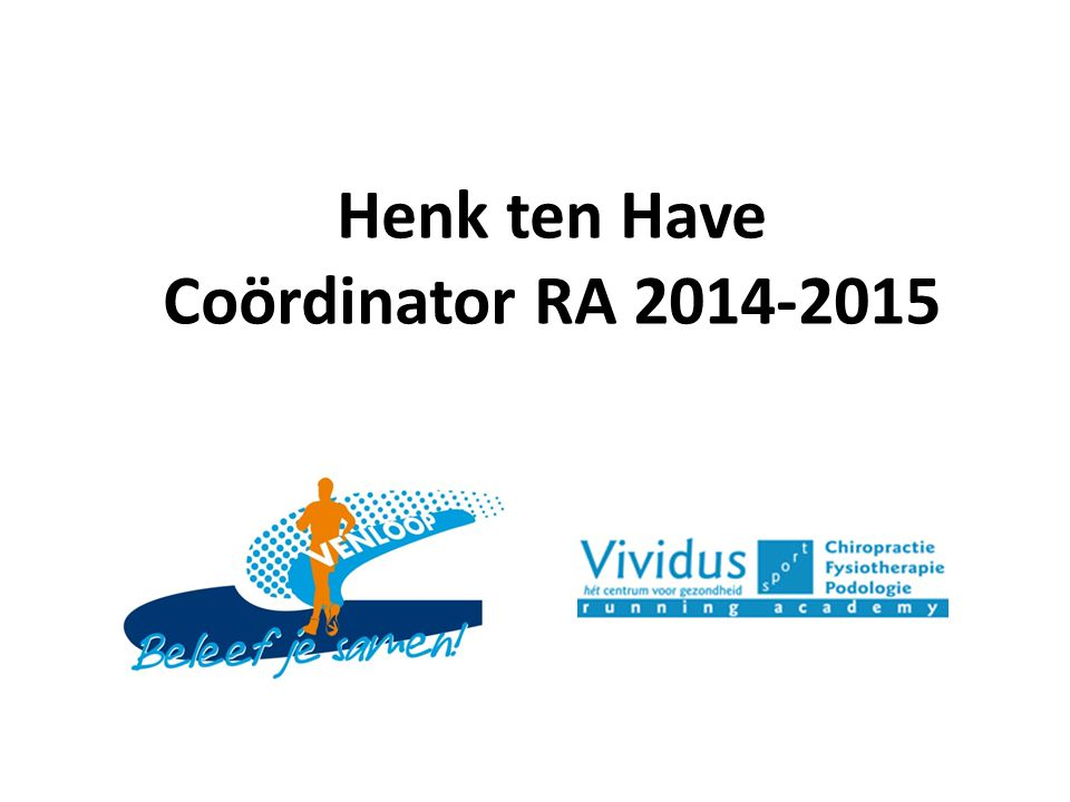 Henk ten Have Coördinator RA 2014-2015