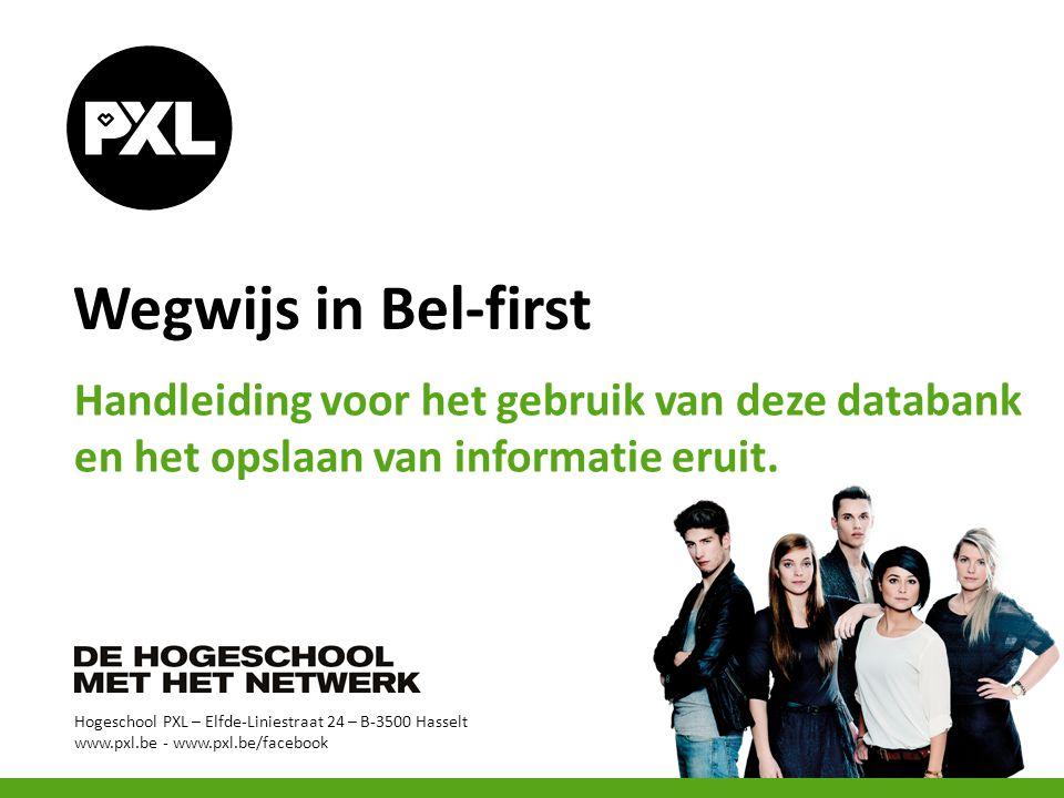 Wegwijs in Bel-first Handleiding voor het gebruik van deze databank en het opslaan van informatie eruit.