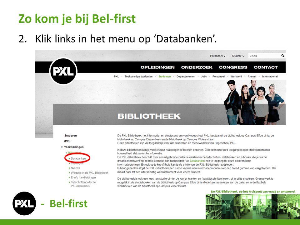 Zo kom je bij Bel-first Klik links in het menu op 'Databanken'.