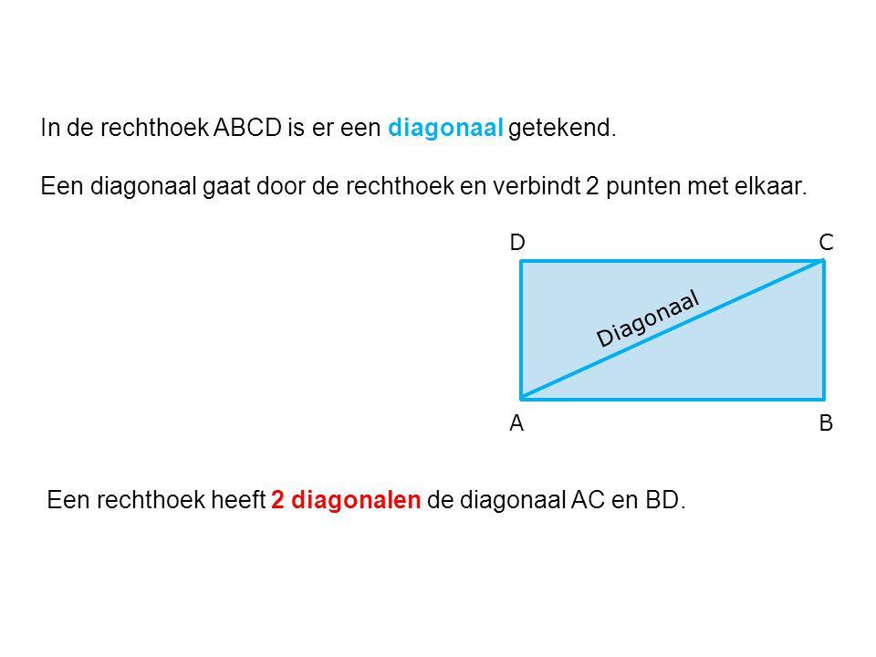 Een rechthoek heeft 2 diagonalen de diagonaal AC en BD.