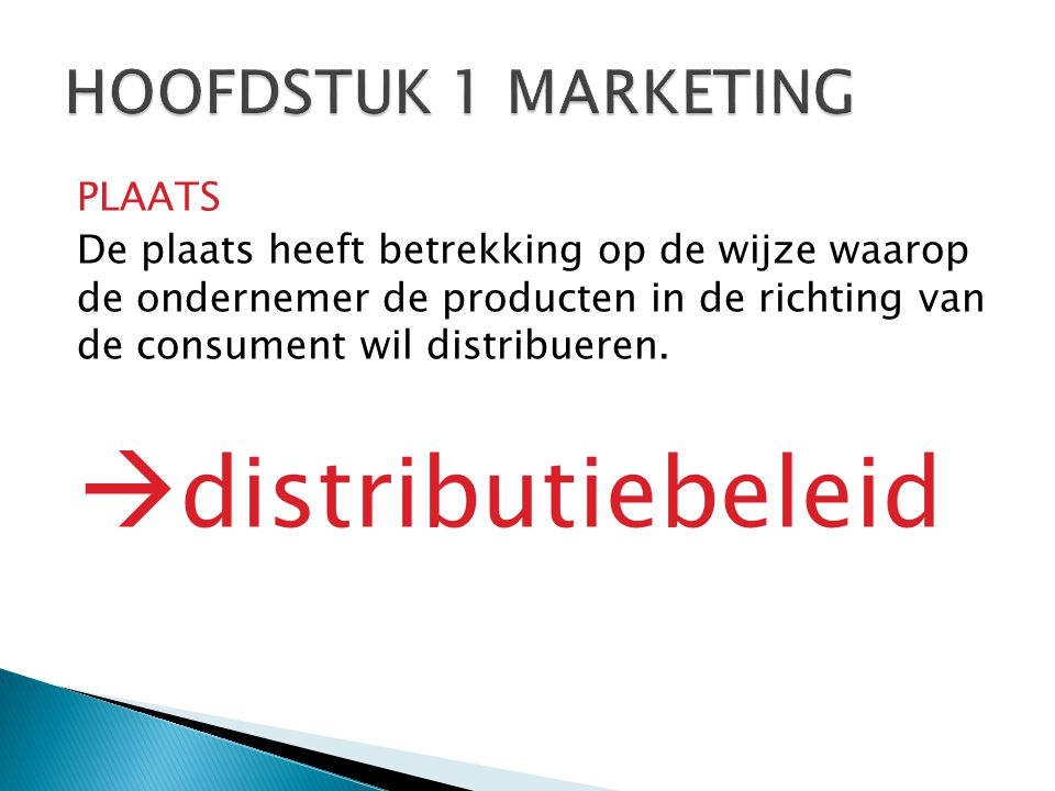 distributiebeleid HOOFDSTUK 1 MARKETING PLAATS