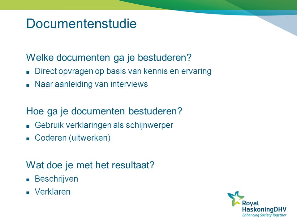 Documentenstudie Welke documenten ga je bestuderen