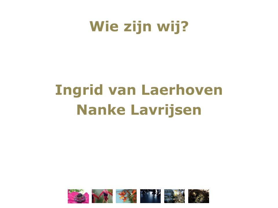 Ingrid van Laerhoven Nanke Lavrijsen