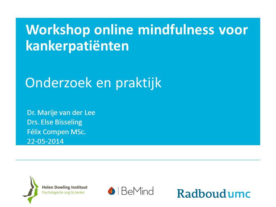 Workshop online mindfulness voor kankerpatiënten