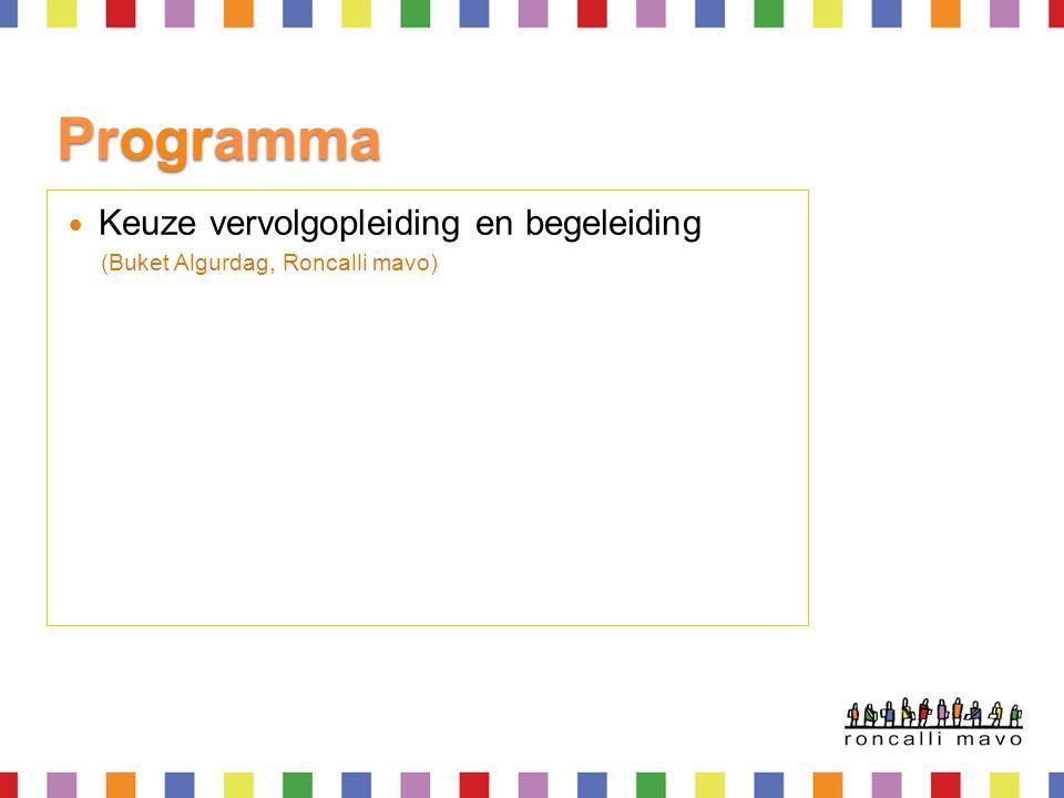 Programma Keuze vervolgopleiding en begeleiding