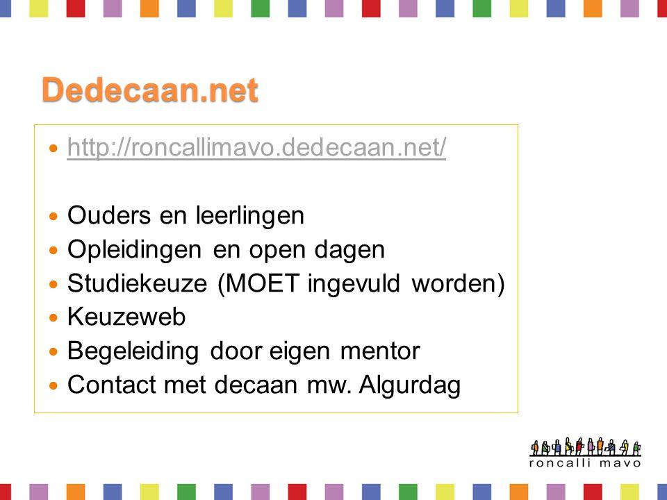 Dedecaan.net http://roncallimavo.dedecaan.net/ Ouders en leerlingen