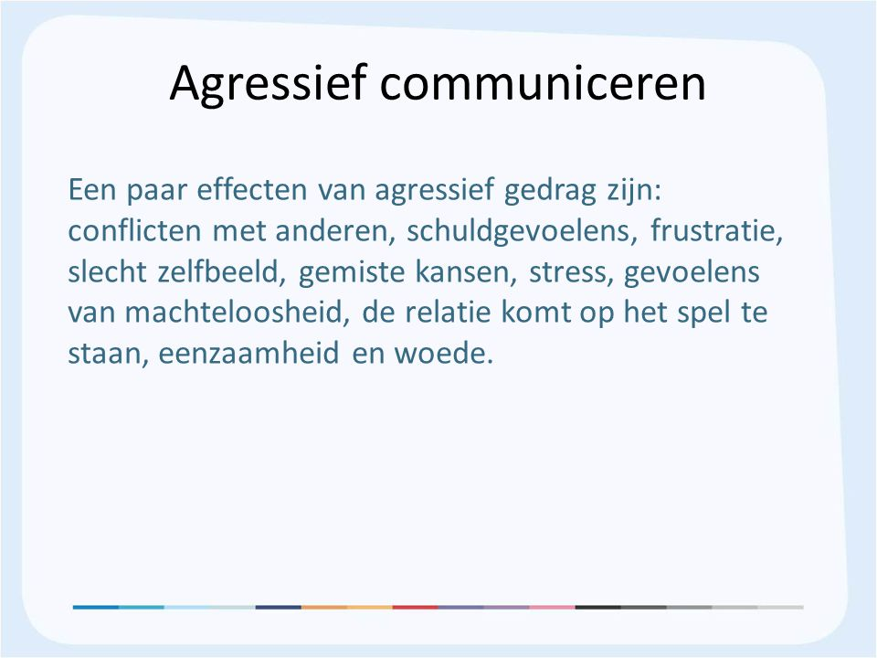 Agressief communiceren