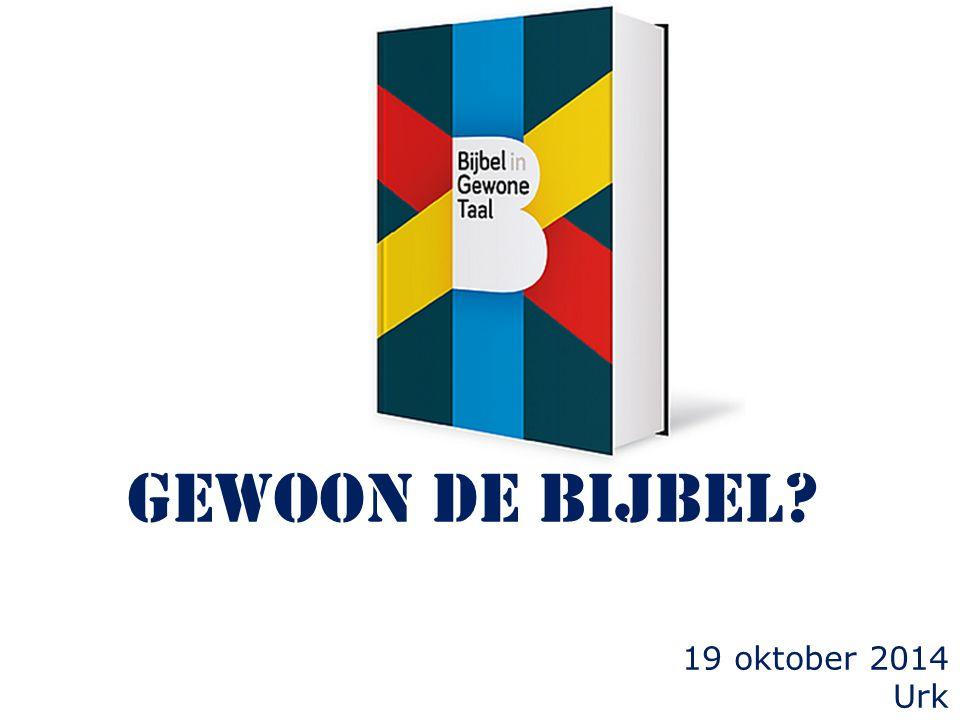 gewoon de Bijbel 19 oktober 2014 Urk