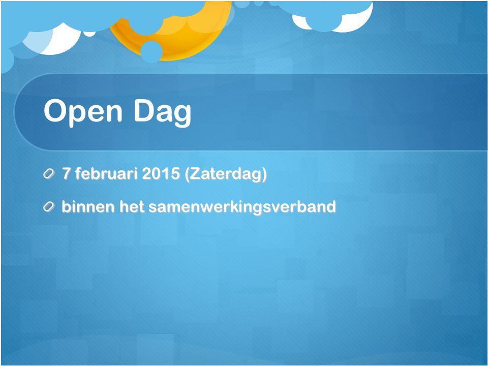 Open Dag 7 februari 2015 (Zaterdag) binnen het samenwerkingsverband