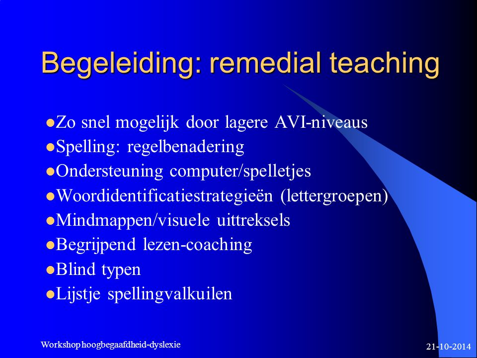 Begeleiding: remedial teaching