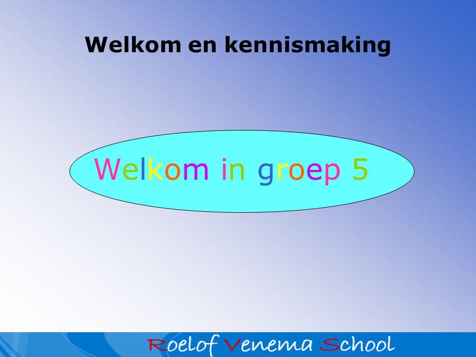 Welkom en kennismaking