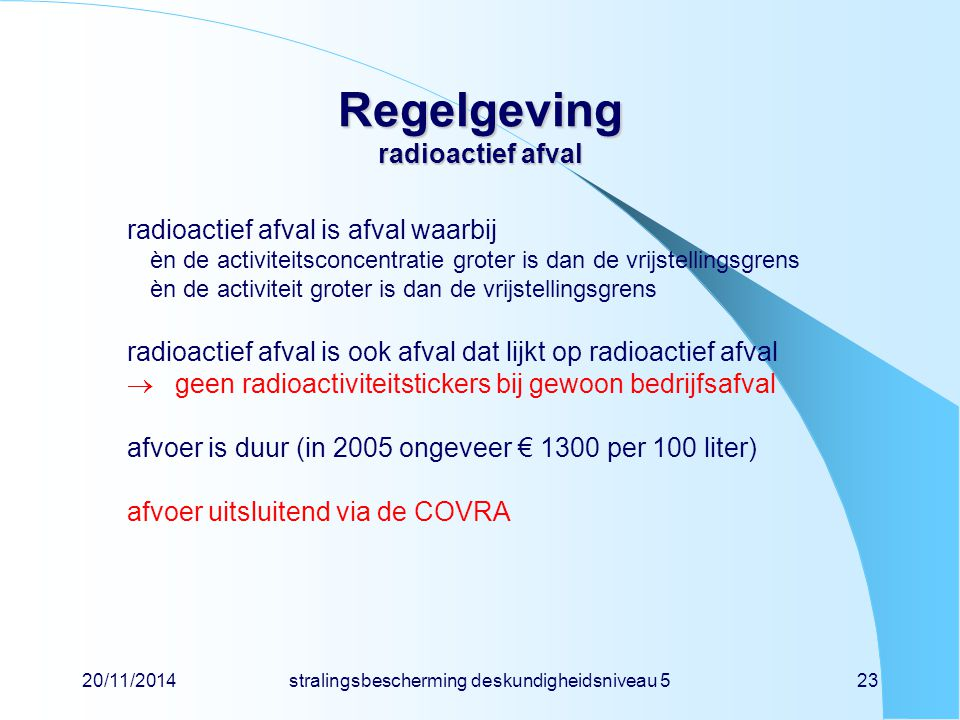 Regelgeving radioactief afval